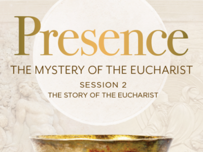 SWAG April Gathering: Presence - The Mystery of the Eucharist